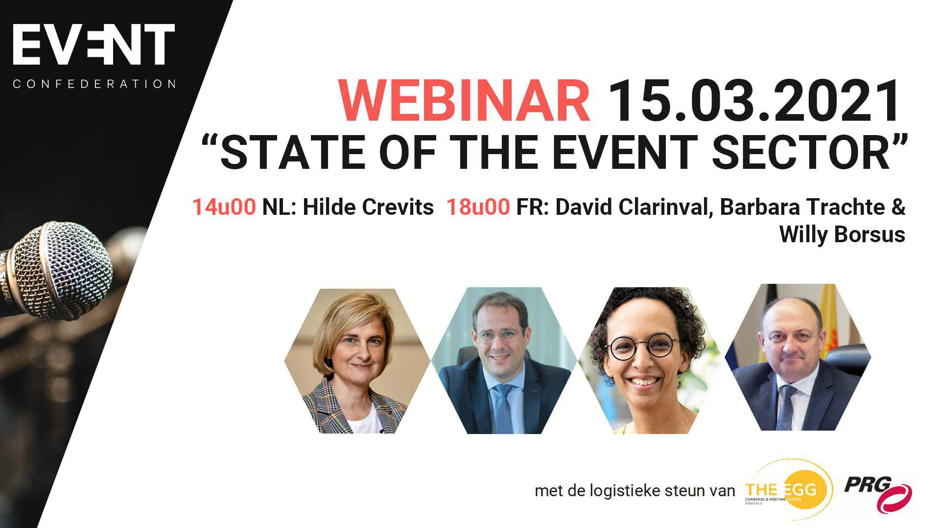 SAVE THE DATE! 15/03: 'State of the Event Sector' webinar met Hilde Crevits, David Clarinval, Barbara Trachte en Willy Borsus