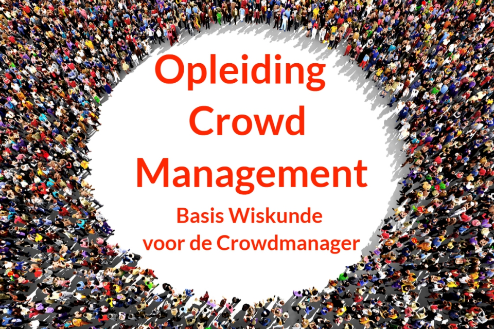 Opleiding Crowd Management - Basis